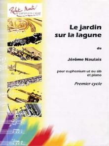 NAULAIS J. JARDIN SUR LA LAGUNE TUBA OU EUPHONIUM OU SAXHORN