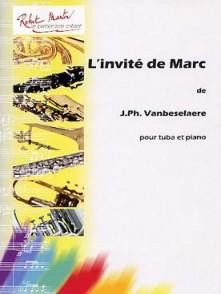 VANBESELAERE J.P. L'INVITE DE MARC TUBA