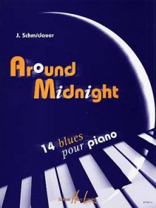 SCHMIDAUER J.AROUND MIDNIGHT PIANO