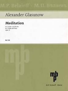 GLAZOUNOV A. MEDITATION OP 32 VIOLON