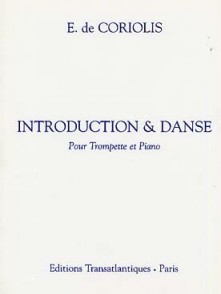 CORIOLIS E. INTRODUCTION ET DANSE TROMPETTE