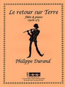 DURAND P. LE RETOUR SUR TERRE FLUTE