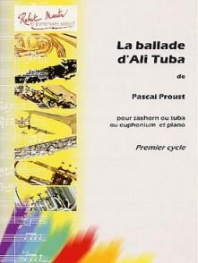 PROUST P. BALLADE D'ALI TUBA