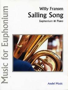 FRANSEN W. SAILING SONG TUBA OU SAXHORN OU EUPHONIUM