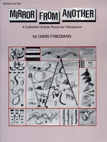 FRIEDMAN D. MIRROR FOR ANOTHER PERCUSSION A CLAVIER
