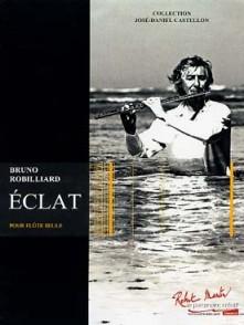 ROBILLARD B. ECLAT FLUTE SOLO