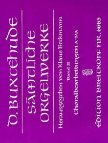 BUXTEHUDE SAMTLICHE ORGELWERKE VOL 3 ORGUE