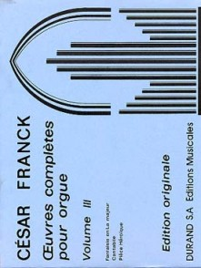 FRANCK C. OEUVRES COMPLETES VOL 3 ORGUE