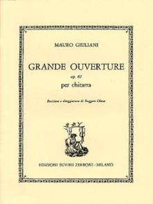 GIULIANI M. GRANDE OUVERTURE OP 61 GUITARE