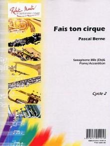 BERNE P. FAIS TON CIRQUE SAXO ALTO