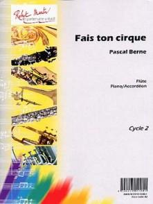BERNE P. FAIS TON CIRQUE FLUTE