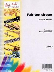 BERNE P. FAIS TON CIRQUE TROMPETTE