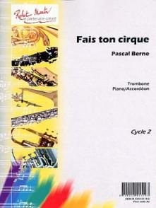 BERNE P. FAIS TON CIRQUE TROMBONE