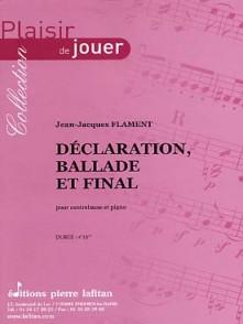 FLAMENT J.J. DECLARATION BALLADE ET FINAL CONTREBASSE