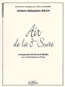 BACH J.S. AIR DE LA 3ME SUITE CONTREBASSE