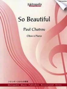 CHATROU P. SO BEAUTIFUL HAUTBOIS