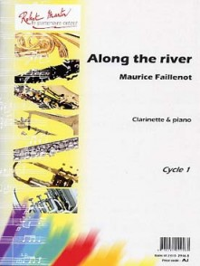 FAILLENOT M. ALONG THE RIVER CLARINETTE