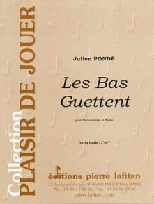 PONDE J. LES BAS GUETTENT PERCUSSION