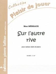 MEREAUX M. SUR L'AUTRE RIVE CAISSE CLAIRE