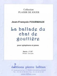 FOURMAUX J.F. LA BALLADE DU CHAT DE GOUTTIERE XYLOPHONE