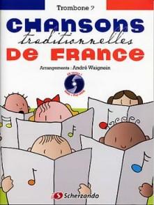 CHANSONS TRADITIONNELLES DE FRANCE TROMBONE