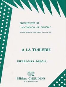 DUBOIS P.M. A LA TUILERIE ACCORDEON