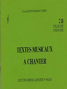 FLEURANT M./VOIRPY A. TEXTES MUSICAUX A CHANTER 2B