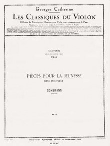 SCHUMANN R. PIECES POUR LA JEUNESSE VIOLON