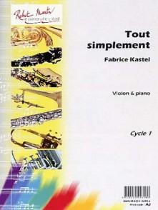 KASTEL F. TOUT SIMPLEMENT VIOLON