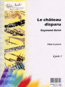GUIOT R. LE CHATEAU DISPARU FLUTE