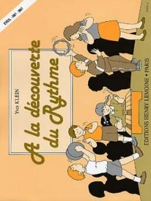 KLEIN Y. A LA DECOUVERTE DU RYTHME