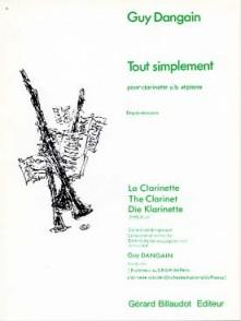 DANGAIN G. TOUT SIMPLEMENT CLARINETTE