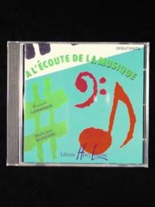 LAMARQUE E./GOUDARD M.J. A L'ECOUTE DE LA MUSIQUE DEBUTANT CD