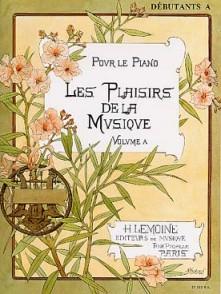 PLAISIRS DE LA MUSIQUE VOL DEBUTANT A PIANO