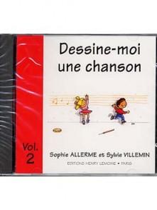 ALLERME S./VILLEMIN S. DESSINE-MOI UNE CHANSON VOL 2 CD