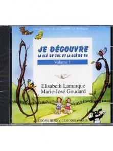 LAMARQUE E./GOUDARD M.J. JE DECOUVRE LA CLE DE SOL ET FA VOL 1 CD