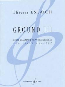 ESCAICH T. GROUND III VIOLONCELLES