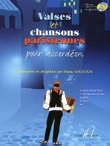 MAUGAIN M. VALSES ET CHANSONS PARISIENNES ACCORDEON