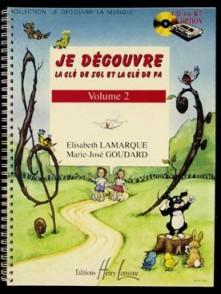 LAMARQUE E./GOUDARD M.J. JE DECOUVRE LA CLE DE SOL ET FA VOL 2