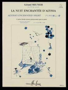MEUNIER G. LA NUIT ENCHANTEE D'ALYSSA PIANO