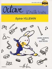 VILLEMIN S. OCTAVE, L'OREILLE TENDRE