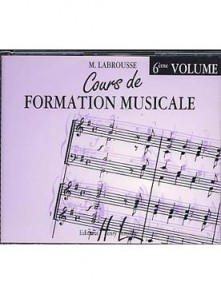 LABROUSSE M. COURS DE FORMATION MUSICALE 6ME ANNEE CD