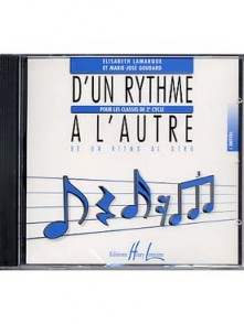 LAMARQUE E./GOUDARD M.J. D'UN RYTHME A L'AUTRE VOL 1 CD