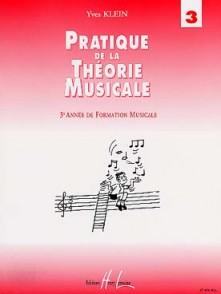 KLEIN Y. PRATIQUE DE LA THEORIE MUSICALE VOL 3