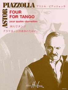 PIAZZOLLA A. FOUR FOR TANGO CLARINETTES