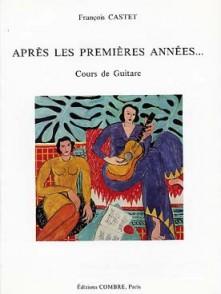 CASTET F. APRES LES PREMIERES ANNEES GUITARE