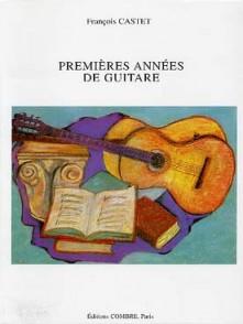 CASTET F. PREMIERES ANNEES DE GUITARE