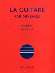CHATEAU O. LA GUITARE PAR NIVEAUX VOL 1