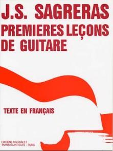 SAGRERAS J.S. PREMIERES LECONS DE GUITARE