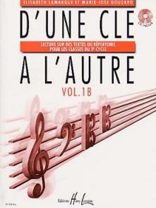 LAMARQUE E./GOUDARD M.J. D'UNE CLE A L'AUTRE VOL 1B